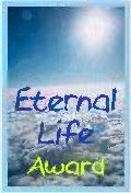 Eternal life Award